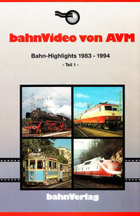 0028 DVD: BAHN-HIGHLIGHTS 1983-1994 -Teil 1- 54 min